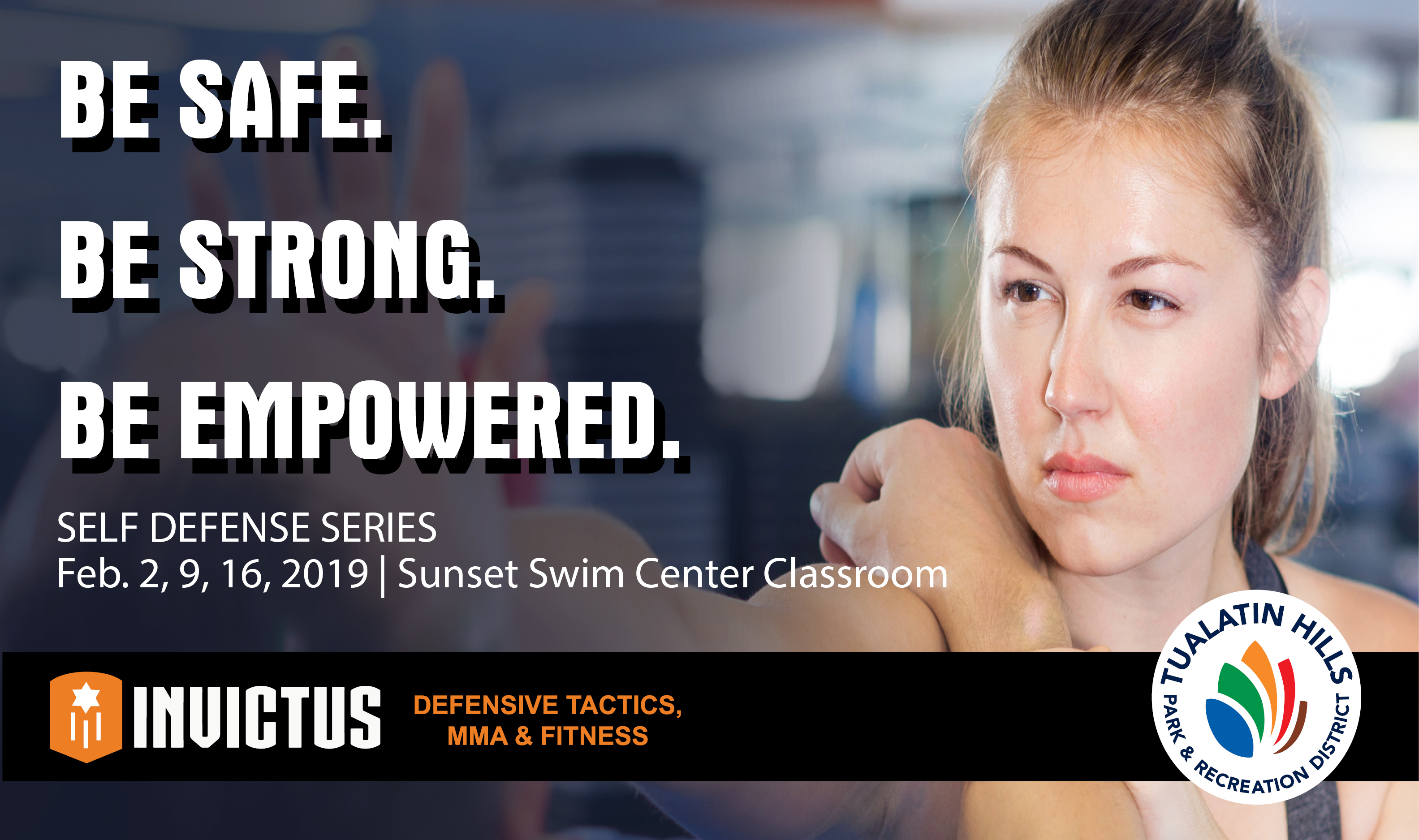 Self Defense Series - Be strong, safe & empowered